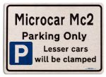 Microcar Mc2 Car Owners Gift| New Parking only Sign | Metal face Brushed Aluminium Microcar Mc2 Model